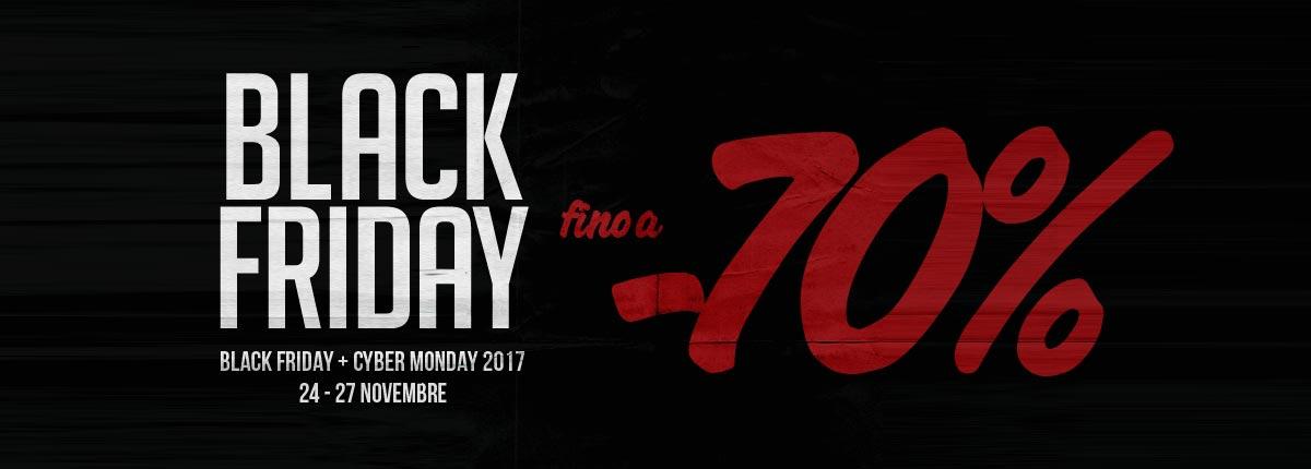 BLACK FRIDAY 2017 Italia & Cyber Monday